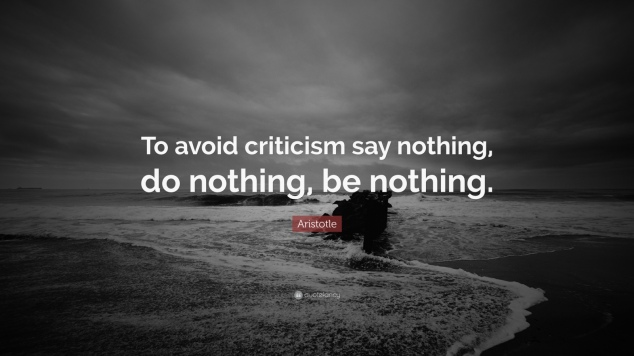 25601-Aristotle-Quote-To-avoid-criticism-say-nothing-do-nothing-be